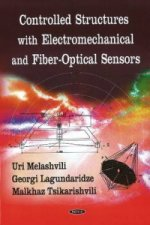 Controlled Structures with Electromechanical and Fiber-Optical Sensors