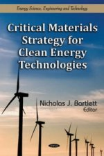 Critical Materials Strategy for Clean Energy Technologies