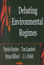 Debating Environmental Regimes