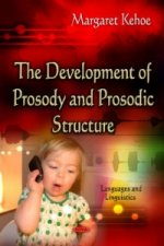 Development of Prosody and Prosodic Structure