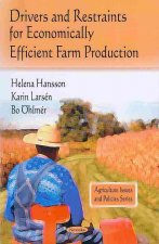 Drivers and Restraints for Economically Efficient Farm Production