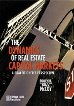 Dynamics of Real Estate Capital Markets