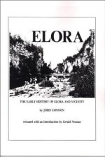 Early History of Elora, Ontario & Vicinity