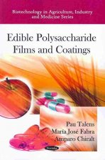 Edible Polysaccharide Films and Coatings