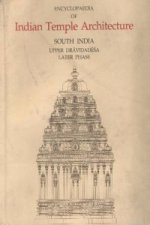 Encyclopaedia of Indian Temple Architecture