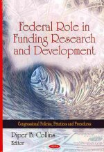 Federal Role in Funding Research & Development
