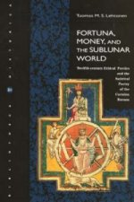 Fortuna, Money , and the Sublunar World
