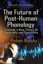 Future of Post-Human Phonology