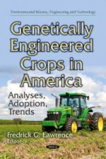 Genetically Engineered Crops in America