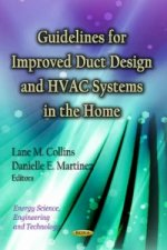 Guidelines for Improved Duct Design & HVAC Systems in the Home