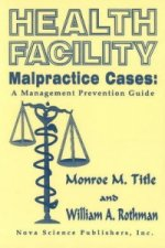 Health Facility Malpractice Cases