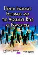 Health Insurance Exchanges & the Assistance Role of Navigators