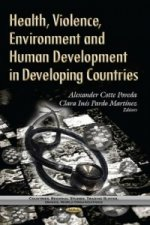 Health, Violence, Environment & Human Development in Developing Countries