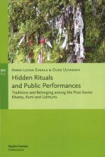 Hidden Rituals & Public Performances
