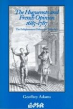 Huguenots and French Opinion, 1685-1787
