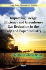 Improving Energy Efficiency & Greenhouse Gas Reduction in the Pulp & Paper Industry
