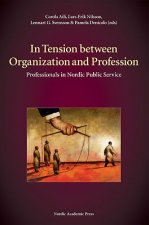 In Tension Between Organization and Profession