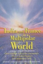 India and France in a Multipolar World