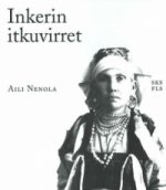 Ingrian Laments / Inkerin Itkuvirret