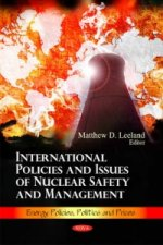 International Policies & Issues of Nuclear Safety & Management