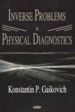 Inverse Problems in Physical Diagnostics