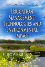 Irrigation Management, Technologies & Environmental Impact