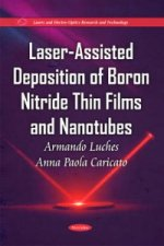 Laser-Assisted Deposition of Boron Nitride Thin Films & Nanotubes