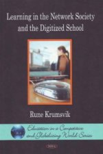 Learning in the Network Society and the Digitized School
