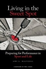 Living in the Sweet Spot