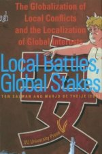 Local Battles, Global Stakes