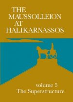 Maussolleion at Halikarnassos