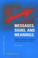 Messages, Signs and Meanings