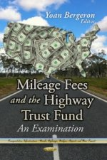 Mileage Fees and the Highway Trust Fund