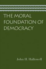 Moral Foundation of Democracy