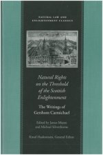 Natural Rights on the Threshold of the Scottish Enlightenment