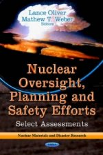 Nuclear Oversight, Planning & Safety Efforts