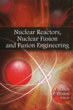 Nuclear Reactors, Nuclear Fusion and Fusion Engineering