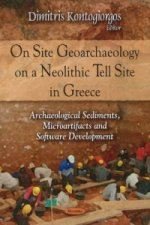 On Site Geoarchaeology on a Neolithic Tell Site in Greece