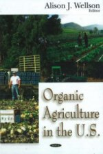 Organic Agriculture in the U.S.