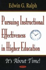 Pursuing Instructional Effectiveness in Higher Education