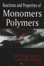 Reactions and Properties of Monomers and Polymers