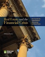 Real Estate and the Financial Crisis