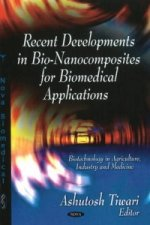 Recent Developments in Bio-Nanocomposites for Biomedical Applications