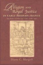 Religion and Royal Justice in Early Modern France