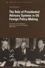 Role of Presidential Advisory Systems in US Foreign Policy