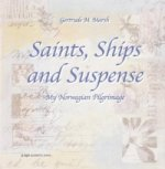 Saints, Ships and Suspense