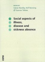 Social Aspects of Illness, Disease & Sickness Absence