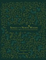 Songs of the North Woods