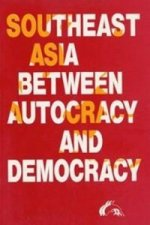 Southeast Asia Between Autocracy and Democracy