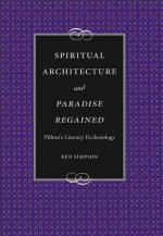 Spiritual Architecture and Paradise Regained